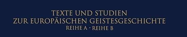 Publikationen der Reihen Texte und Studien